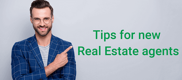 best advice for new real estate agents in 2021
